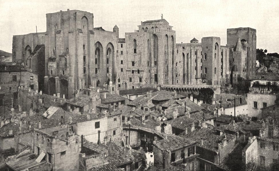 Associate Product VAUCLUSE. Avignon. Vue Générale du Palais des Papes 1900 old antique print