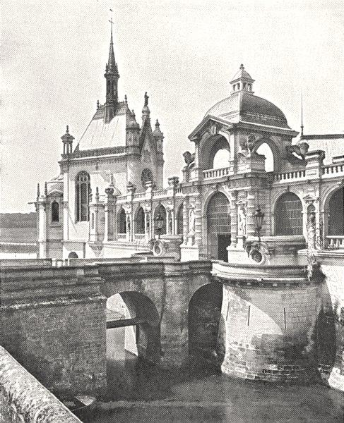 Associate Product OISE. Entrée Principale et Chapelle du Chateau de Chantilly 1900 old print