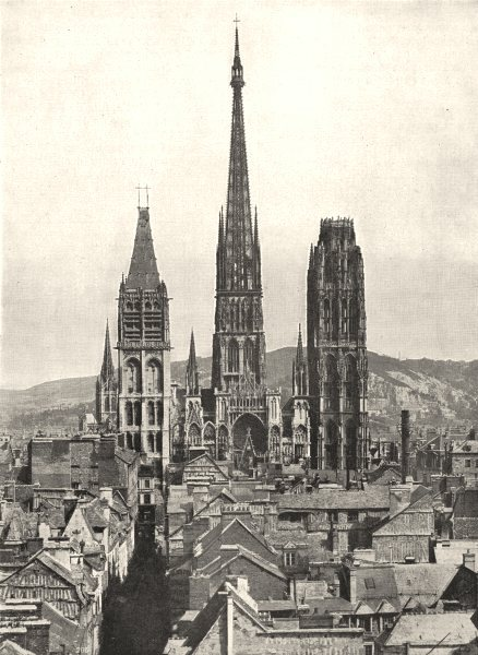Associate Product SEINE- MARITIME. Rouen. Flèche et tours de la Cathédrale 1900 old print