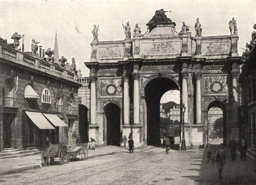Associate Product MEURTHE- ET- MOSELLE. Nancy. Arc de Triomphe 1900 old antique print picture