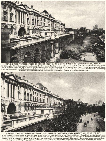 Associate Product SOMERSET HOUSE. Thames. Victioria Embankment construction. 1860- 70 1926 print