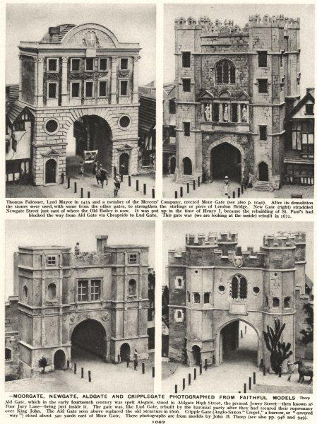 Associate Product LONDON CITY GATES.Demolished 1760.Moorgate, Newgate, Aldgate Cripplegate 1926