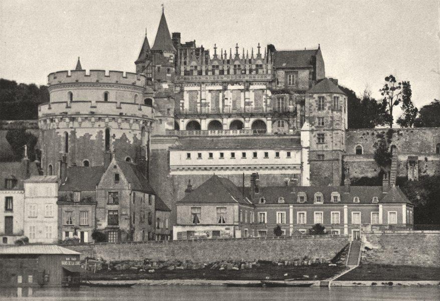 Associate Product INDRE- ET- LOIRE. Amboise. Chateau de 1895 old antique vintage print picture