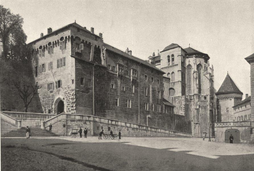 Associate Product SAVOIE. Chambéry. Ancien Chateau 1895 old antique vintage print picture
