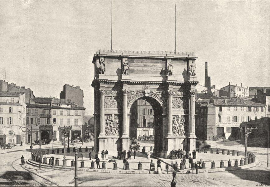 Associate Product BOUCHES- DU- RHÔNE. Marseille. Porte D'Aix 1895 old antique print picture