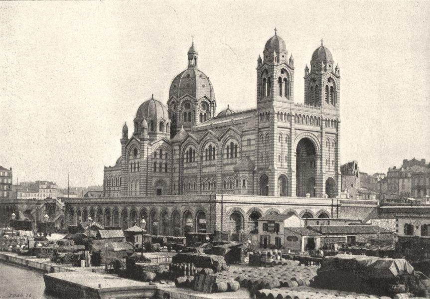 Associate Product BOUCHES- DU- RHÔNE. Marseille. Cathédrale 1895 old antique print picture