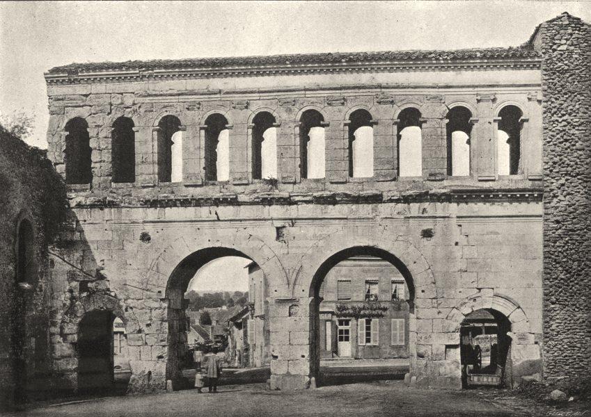Associate Product SAÔNE- ET- LOIRE. Autun. Porte St- André 1895 old antique print picture