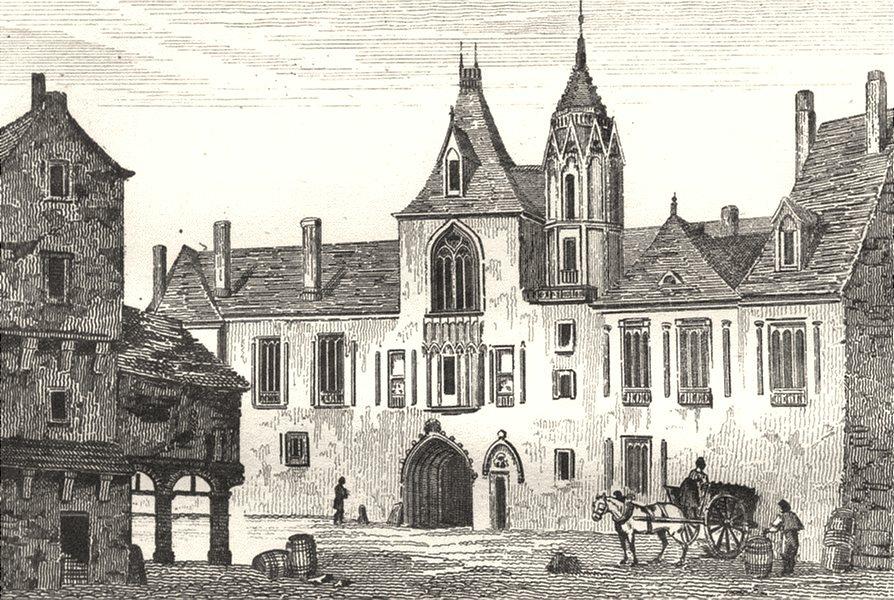 Associate Product CHER. Maison de Jacques Coeur, Hotel de ville de Bourges 1835 old print