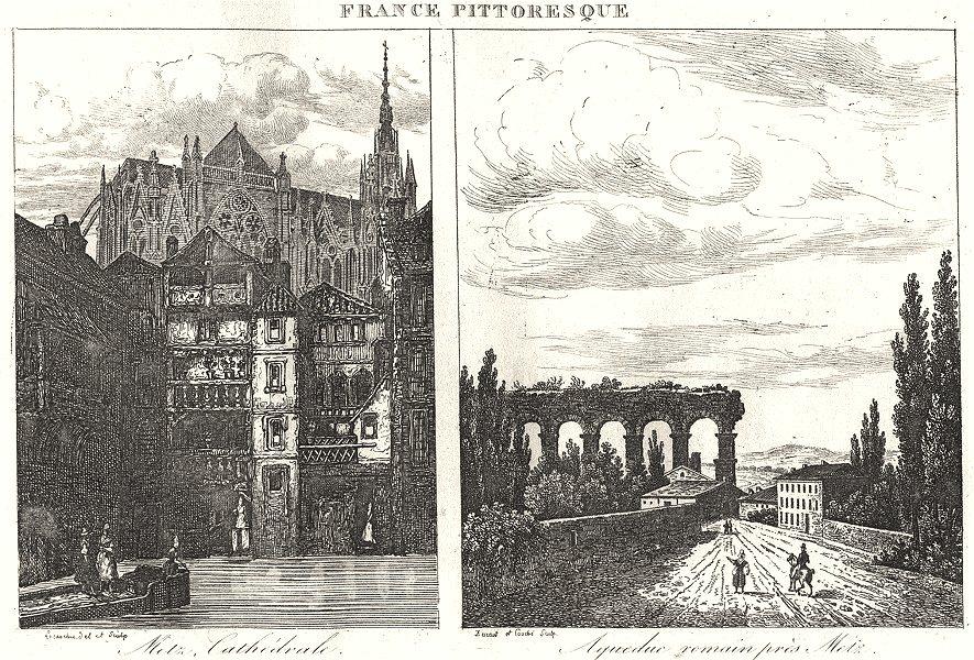 Associate Product MOSELLE. Metz, Cathédrale; Aqueduc romain près 1835 old antique print picture