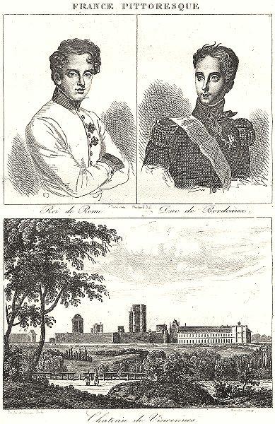 Associate Product PARIS. Roi Rome; Due Bordeaux; Chateau Vincennes 1835 old antique print