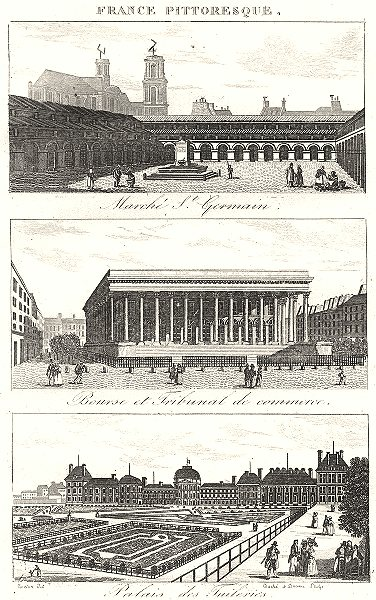 Associate Product PARIS. Marché St. Germain; Bourse Tribunal Commerce; Palais Tuileries 1835