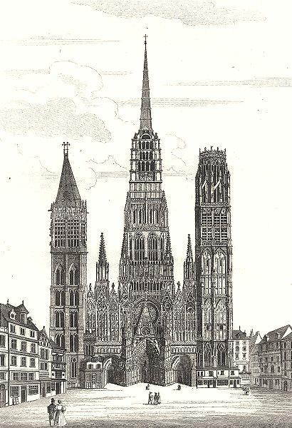 Associate Product SEINE-MARITIME. Inférieure. Rouen. Cathédrale en 1822 1835 old antique print