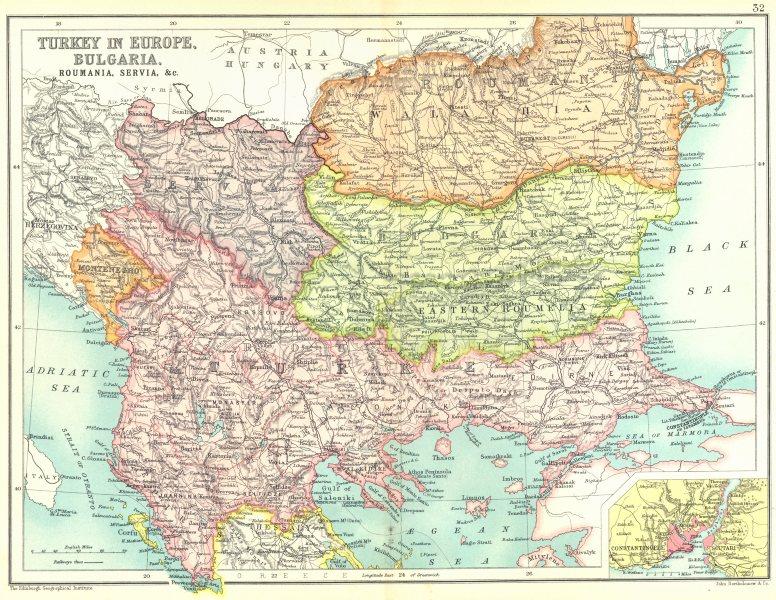 Balkans Turkey In Europe Bulgaria Servia Romania Constantinople