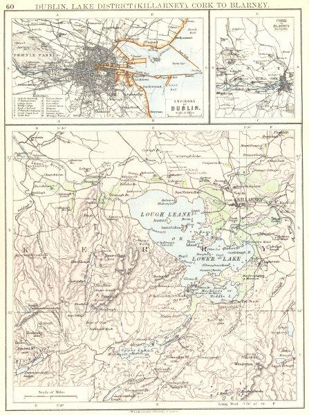 Associate Product IRELAND. Dublin, Lake District (Killarney) Cork to Blarney. Kerry 1897 old map