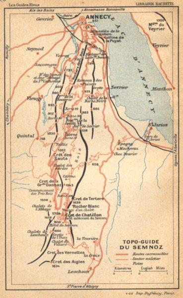 Associate Product HAUTE- SAVOIE. Topo- guide du Semnoz 1925 old vintage map plan chart