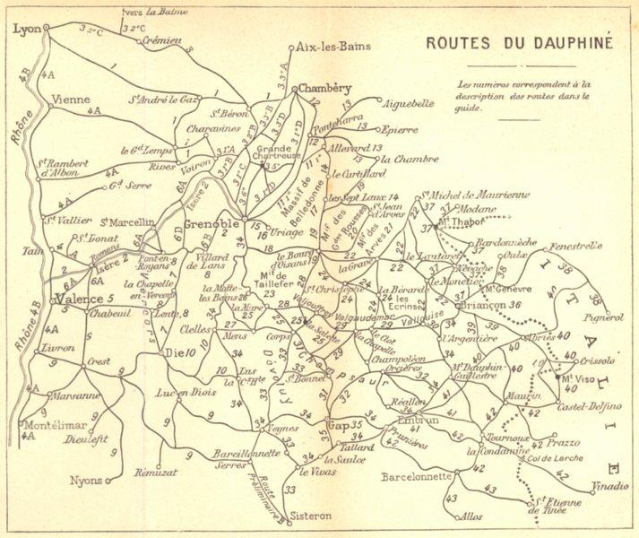 FRANCE. Routes du Dauphiné 1899 old antique vintage map plan chart