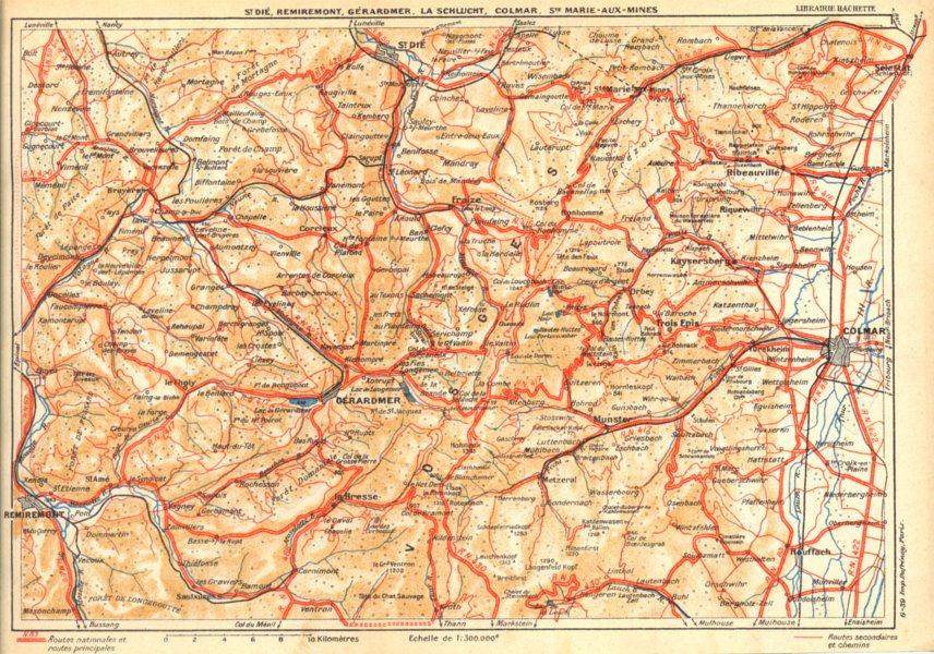 Associate Product VOSGES.St.Dié,Remiremont,Gérardmer,Schlucht,Colmar,Ste Marie--Mines 1939 map