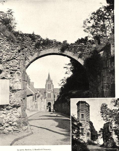 Associate Product YVELINES. Porte Bardou, Montfort- I'Amaury; Château de  1902 old antique print