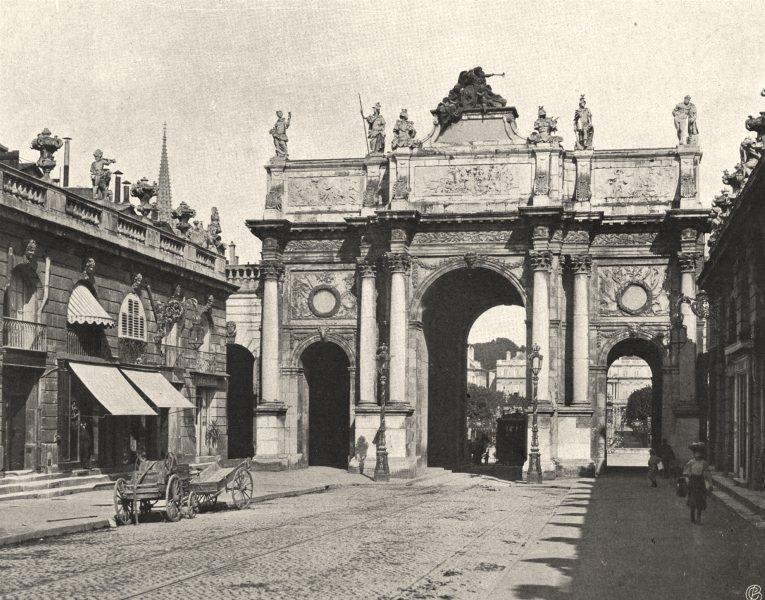 Associate Product MEURTHE-ET-MOSELLE. Nancy- Arc de Triomphe 1906 old antique print picture