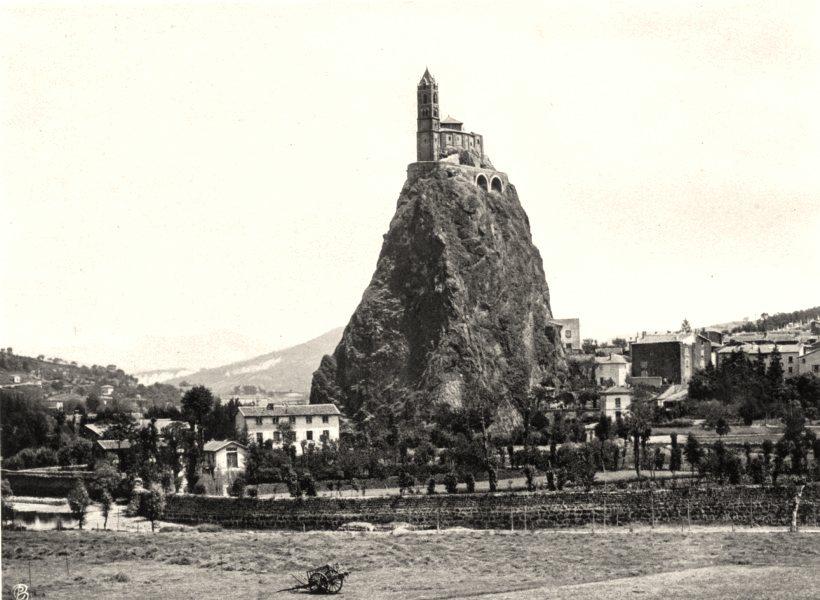 Associate Product HAUTE-LOIRE. Le Puy- Saint-Michel- d' Aiguilhe 1903 old antique print picture