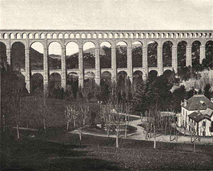 Associate Product BOUCHES-DU-RHÔNE. L'aqueduc de Roquefavour 1902 old antique print picture