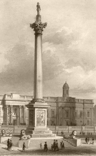 Associate Product NELSON'S COLUMN. The Nelson column, Trafalgar Square. London. DUGDALE c1840