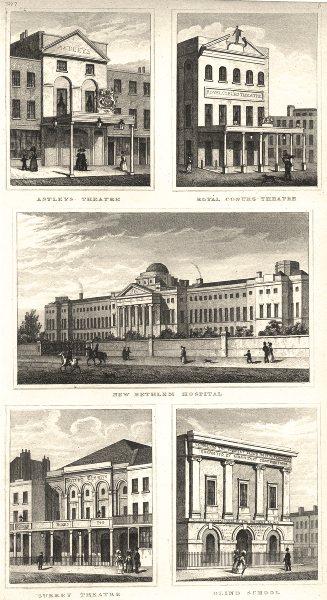 Associate Product LAMBETH.Astleys,Royal Coburg,Surrey Theatres; Bethlem Hospital;Blind School 1832