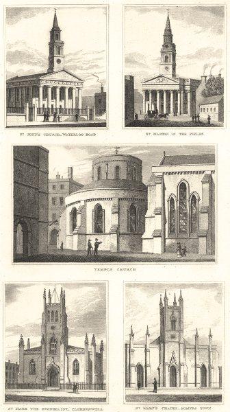 Associate Product LONDON CHURCH.St.John,Waterloo; St.Martin-Fields;Temple;St.Mark Evangelist 1832