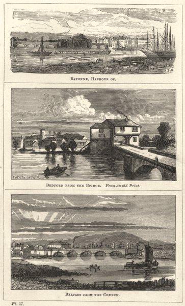 Associate Product ULSTER. Bayonne, Harbour of; Bedford bridge; old Print; Belfast Church 1870