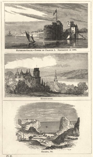 Associate Product HAVRE. Grace- Tower Francis. Destroyed 1862; Heidelberg; Helena 1870 old print