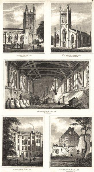 Associate Product CROYDON. Partington. Palace; Old Church; St James Chapel; Abscomb House 1834