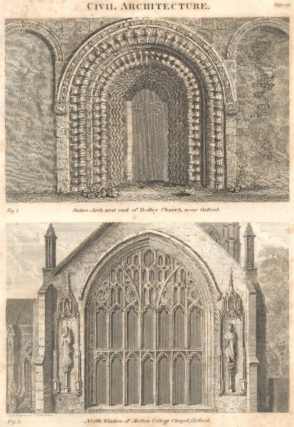 Associate Product OXON CHURCHES. Saxon Arch St Mary Virgin, Iffley; Merton College Chapel 1830