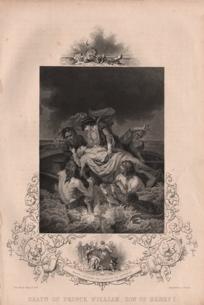 DEATH OF PRINCE WILLIAM ADELIN. Henry I's son. News of the shipwreck 1853