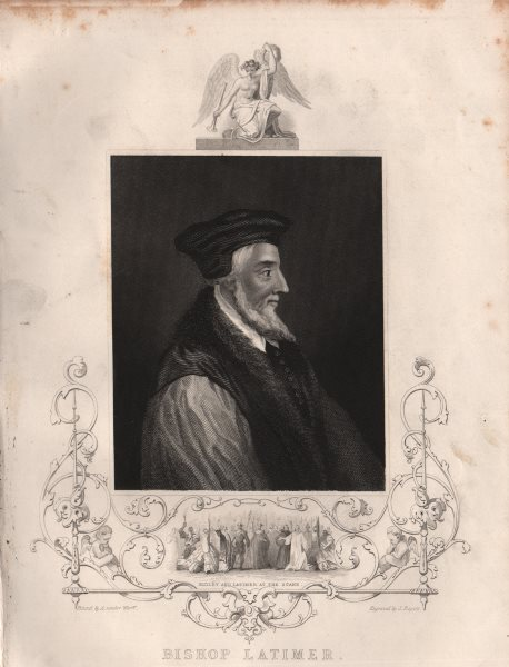 Associate Product BRITISH HISTORY. Bishop Latimer (Inset. Ridley and Latimer at the Stake)  1853