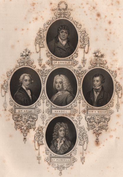 BRITISH HISTORY. Dr. Arnold. Anne; Handel; Sir. Bishop; Hy. Purcell 1853 print
