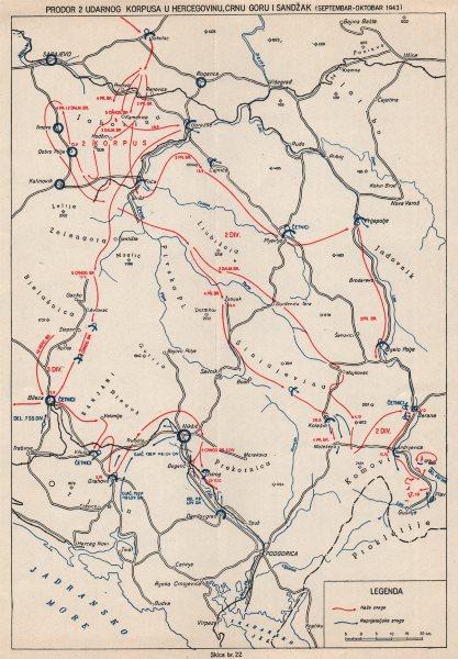 Associate Product YUGOSLAVIA. 2 Corps in Herzegovina Montenegro Sandzak Sept-Oct 1943 1957 map