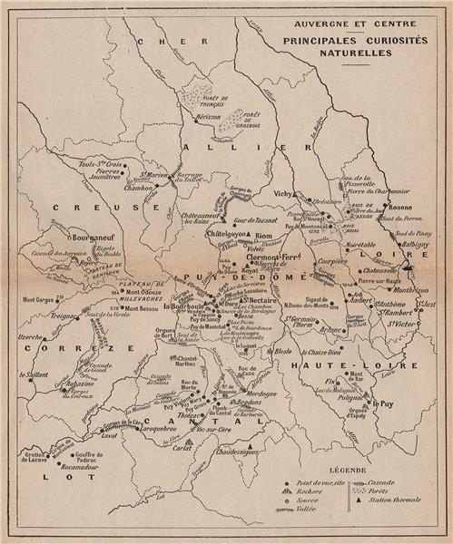 Associate Product AUVERGNE & CENTRE. Natural features. Valleys falls spas rocks springs 1909 map