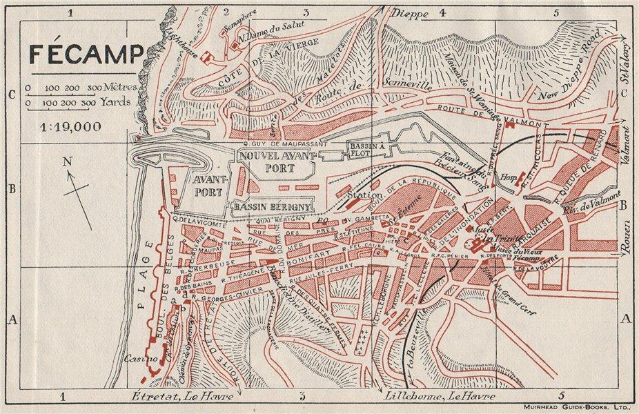 FÉCAMP FECAMP. Vintage town city map plan. Haute-Normandie 1926 old