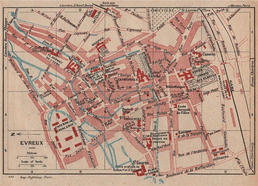 Associate Product EVREUX. Vintage town city map plan. Eure 1926 old vintage chart