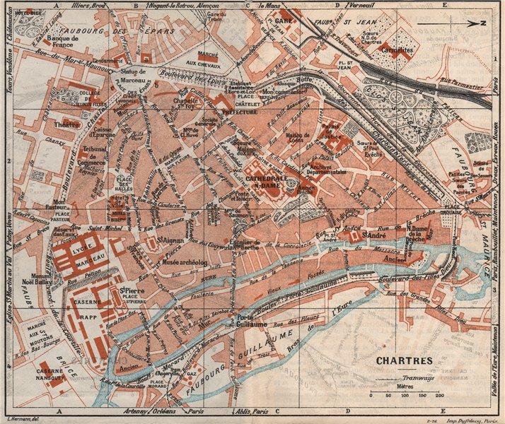 Associate Product CHARTRES. Vintage town city map plan. Eure-et-Loir 1926 old vintage