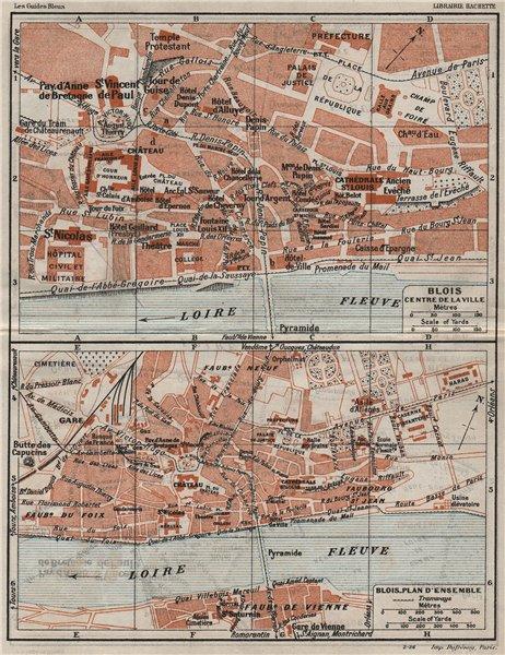Associate Product BLOIS. Centre ville & plan d'ensemble. Vintage town city map. Loir-et-Cher 1926