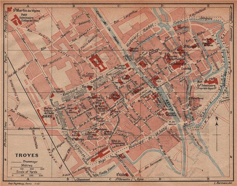 Associate Product TROYES. Vintage town city ville map plan carte. Aube 1922 old vintage