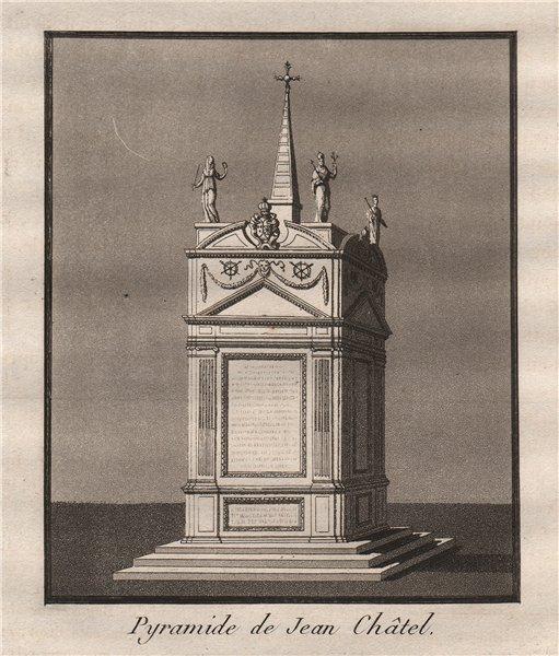 Associate Product PARIS. Pyramide de Jean Châtel. Aquatint 1808 old antique print picture