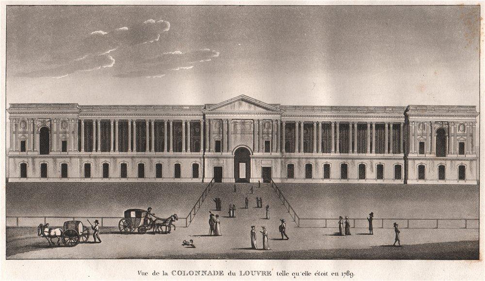 Associate Product PARIS. Colonnade du Louvre telle qu'elle étoit en 1789. Aquatint 1808 print