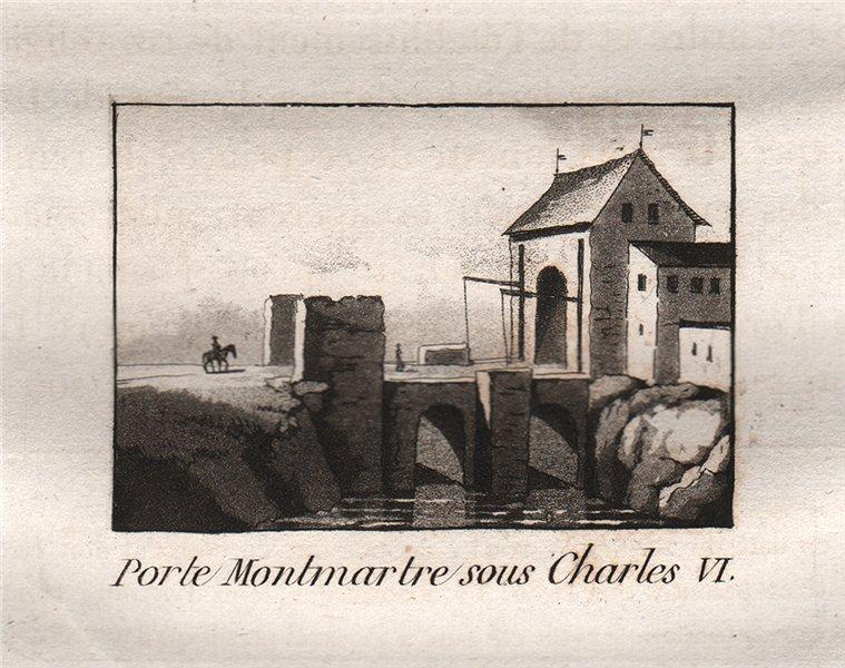 Associate Product PARIS. Porte Montmartre Sous Charles VI. Aquatint. SMALL 1808 old print