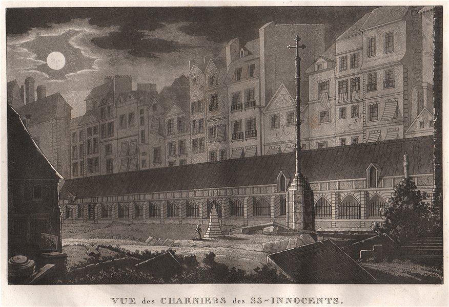 PARIS. Charniers des SS. Innocents. Aquatint 1808 old antique print picture
