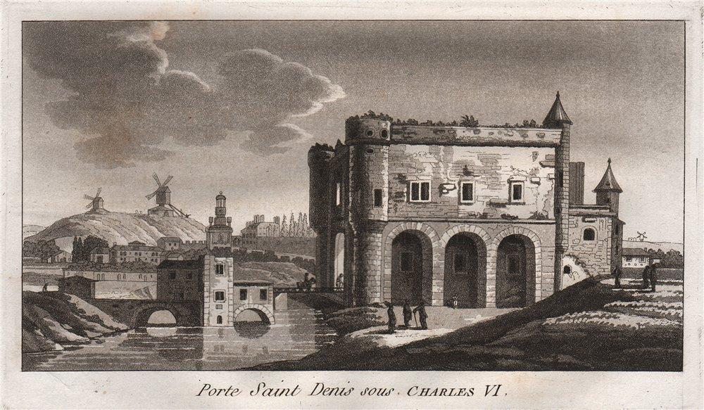 Associate Product PARIS. Porte Seine Saint Denis sous. Charles VI. Aquatint 1808 old print