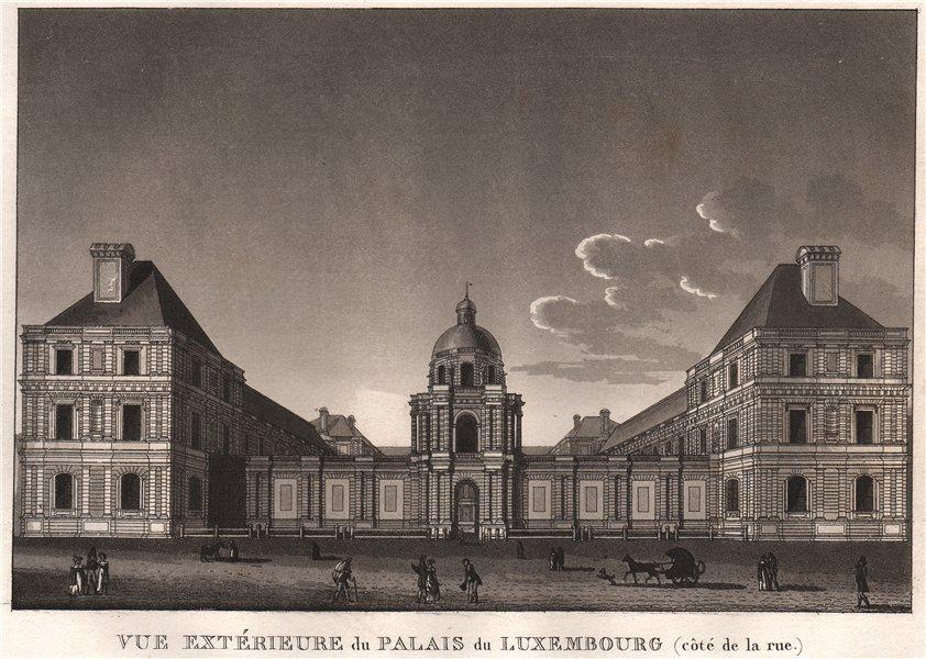 Associate Product PARIS. Palais du Luxembourg (côté de la rue) . Aquatint 1808 old antique print