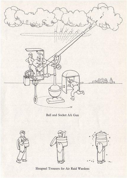 Associate Product HEATH ROBINSON. Ball & Socket AA Gun; Shrapnel Trousers Air Raid Warden.WW2 1973