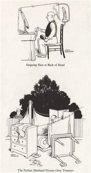 Associate Product HEATH ROBINSON. Singeing hair at back of head; Husband presses own trousers 1973